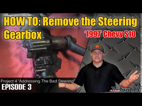 How to fix 97 S10 Project Part 4 (Steering Fix Part 3)
