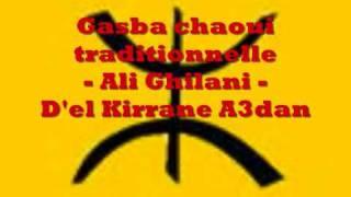 getlinkyoutube.com-Gasba chaoui - ali ghilani - d el kirrane a3dan