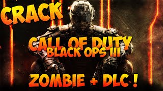 getlinkyoutube.com-[TUTO][CRACK] Comment télécharger Call of Duty Black Ops 3 / Zombie + DLC ! nosTEAM Version [PC][FR]
