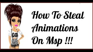 getlinkyoutube.com-How To Steal Other Peoples Animations On Msp