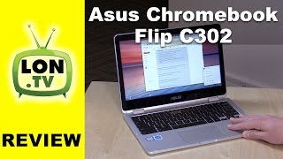 getlinkyoutube.com-ASUS Chromebook Flip C302 Review - Core M3 12.5-Inch Touchscreen 2-in-1 C302CA-DHM4