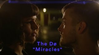 The Dø - Miracles