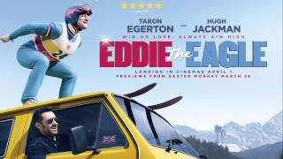 getlinkyoutube.com-Soundtrack Eddie The Eagle - Trailer Music Eddie The Eagle (Theme Song)