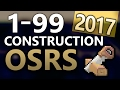 [OSRS] Ultimate 1-99 Construction Guide (Fastest/Cheapest Methods of 2017)