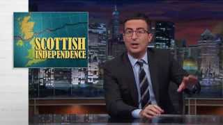 Scottish Independence: Last Week Tonight with John Oliver (HBO)