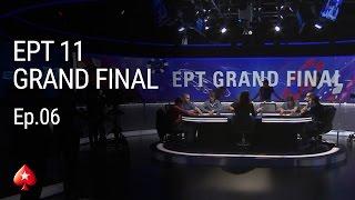 Episode 6 – EPT Monte Carlo 11 – Main Event