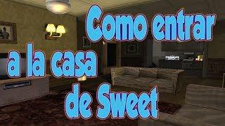 getlinkyoutube.com-GTA San Andreas Como entrar a la casa de Sweet - Inframundo