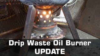 WASTE OIL BURNER - UPDATE -