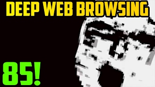 THE HOTTEST SITE! - Deep Web Browsing 85