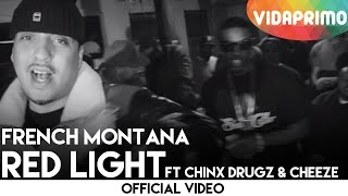 French Montana (Feat. Chinx Drugz & Cheeze) - Red Light