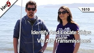 getlinkyoutube.com-Identify And Locate Ships Via AIS Transmissions!, Hak5 1610