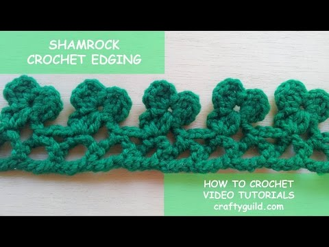St. Patrick's Day - Shamrock Crochet Edging