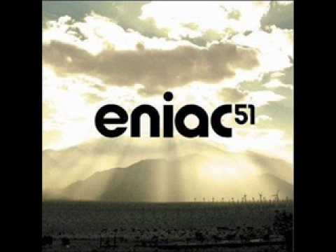 Eniac 51 - Be quiet (original mix)
