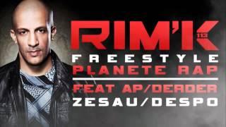 Rim'k - Freestyle Planete Rap (ft. Despo Rutti, Zesau, Ap, Derder)