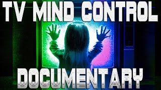 getlinkyoutube.com-Ultimate TV Mind Control Documentary
