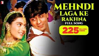 Mehndi Laga Ke Rakhna - Full Song | Dilwale Dulhania Le Jayenge | Shah Rukh Khan | Kajol width=