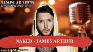 NAKED - JAMES ARTHUR Karaoke