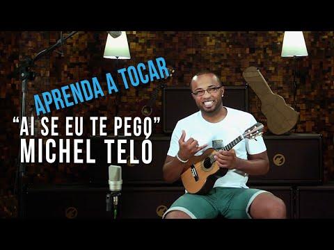 Michel Tel� - Ai Se Eu Te Pego