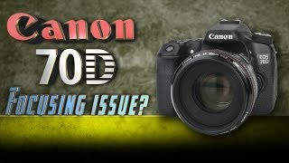 getlinkyoutube.com-Canon 70D Focusing Issue