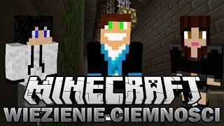 getlinkyoutube.com-Minecraft Adventure   Vertez, Husiek i Madzia w WIĘZIENIU CIEMNOŚCI #1