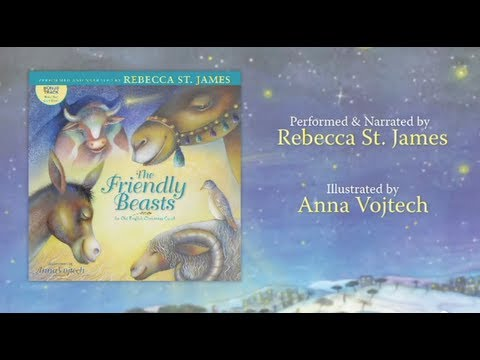a christmas carol the friendly beasts performed by rebecca st james free sa