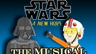 getlinkyoutube.com-♪ STAR WARS IV: A NEW HOPE THE MUSICAL - Animated Parody