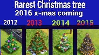 getlinkyoutube.com-Rarest Christmas tree-clash of clans, 2016 x-mas tree coming.