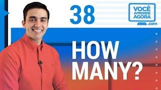 AULA DE INGLÊS 38 How many?