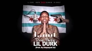 getlinkyoutube.com-Lil Durk - Drug Party [Prod by Chopsquad DJ] (Official Audio)