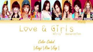 getlinkyoutube.com-Girls' Generation (少女時代) SNSD – LOVE & GIRLS Lyrics Color Coded |Kanji|Rom|Eng|