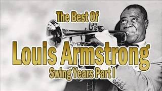 getlinkyoutube.com-The Best of Louis Armstrong: Swing Years Part 1   Jazz Music