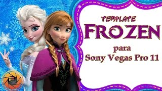getlinkyoutube.com-Template Frozen Editable para Sony Vegas pro 11