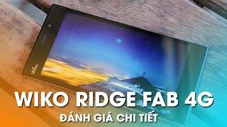getlinkyoutube.com-WIKO RIDGE FAB 4G: Phablet mỏng, nhẹ thời trang, đáng mua nhất