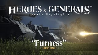 Heroes & Generals - 'Furness - Fist of steel' Update