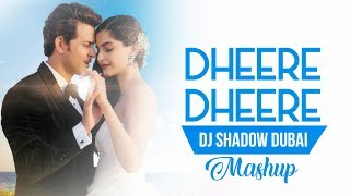 getlinkyoutube.com-Dheere Dheere | DJ Shadow Dubai Mashup | Yo Yo Honey Singh | Full HD Video