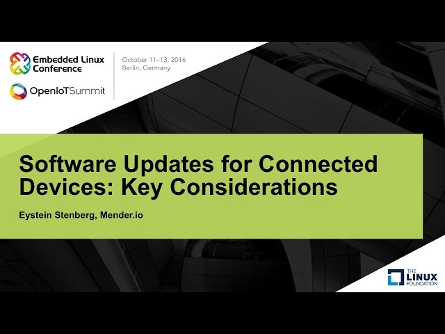 Software Updates for Connected Devices: Key Considerations
