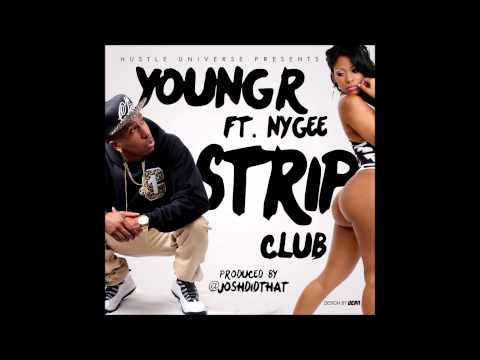 NEW MUSIC : STRIP CLUB BY YOUNG R FT. NYGEE