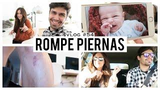 CARLITOS SE ROMPE LA ESPINILLA | Vlog 54
