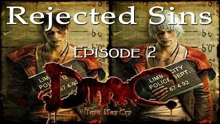 getlinkyoutube.com-Rejected Sins - Episode 2: Everything Wrong with DmC Devil May Cry
