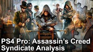 Assassin's Creed Syndicate - PS4 Pro vs PS4 vs PC Grafikai Összehasonlítás
