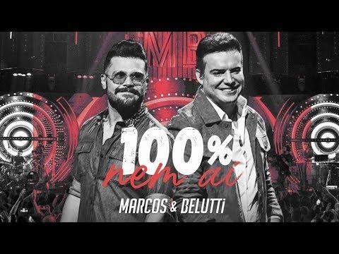 100% nem ai - Marcos & Belutti