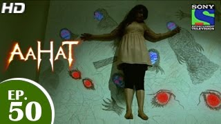 Aahat   आहट   Episode 50   28th May 2015