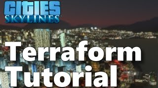 getlinkyoutube.com-Cities:Skylines - Terraform Mod Tutorial
