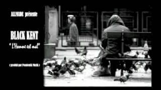 Black kent - L'homme est mal
