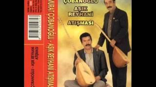 Aşık Murat Cobanoglu – Aşık Reyhani Atısması A&B Full