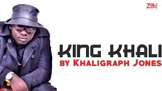 Khaligraph Jones - KING KHALI Official Song