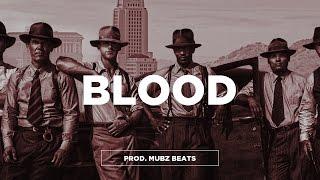 "getlinkyoutube.com-(FREE) Young Thug x Tory Lanez x Meek Mill Type Beat - ""Blood"" | Gangster Trap Beat | Mubz Beats"
