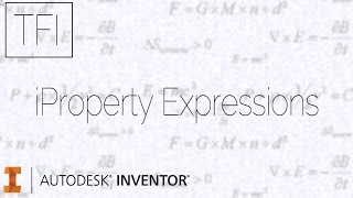 getlinkyoutube.com-iProperty Expressions For Beginners | Autodesk Inventor