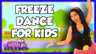 Freeze Dance for Kids, Action Songs for Kids, Music for Kids and Nursery Rhymes, Tea Time with Tayla