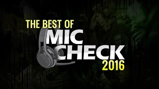 Best of Mic Check 2016